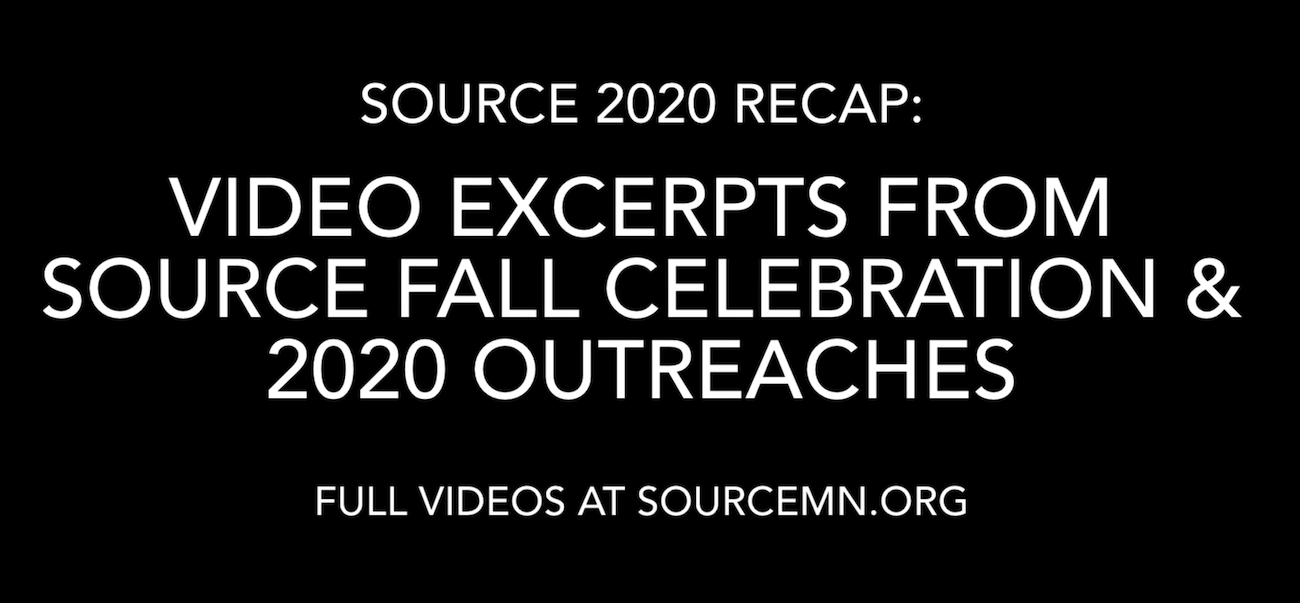 Source 2020 Recap: Video Excerpts from Source Fall Celebration and 2020 Outraches